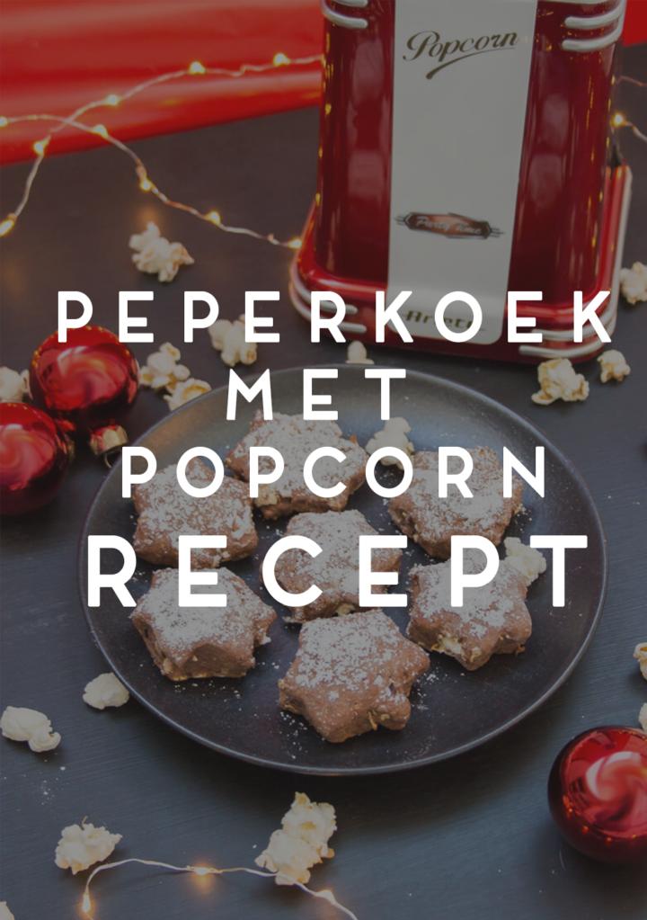 peperkoek met popcorn recept