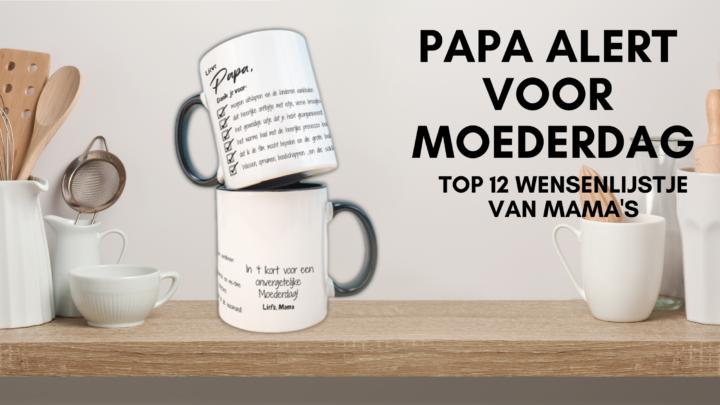 Moederdag Papa Alert