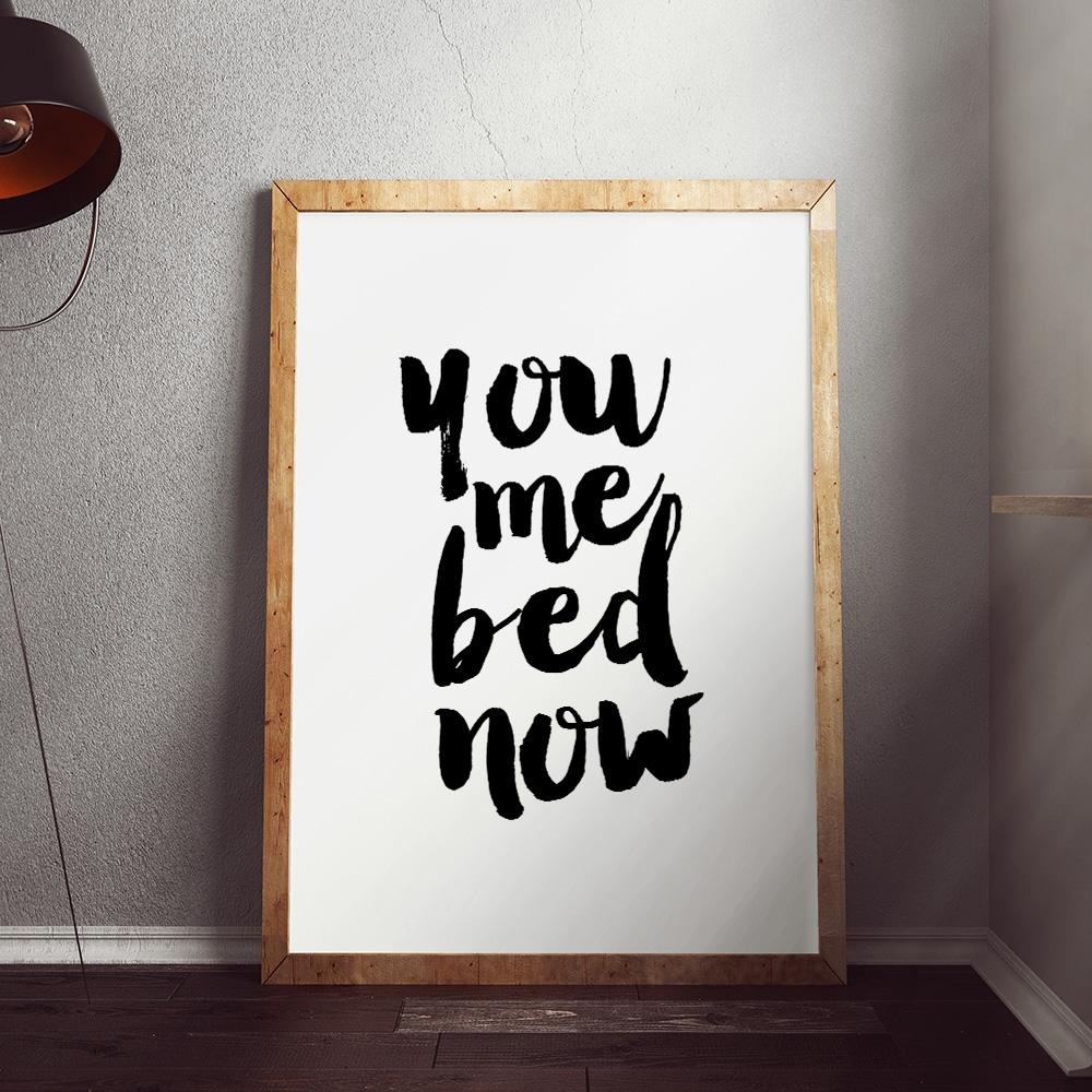 You Me Bed Now poster van MottosPrint