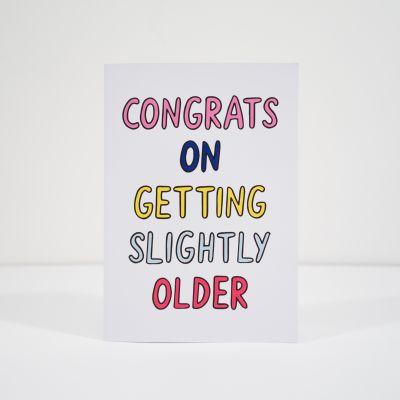 Verjaardagscadeau voor moeder - Slightly older wenskaart