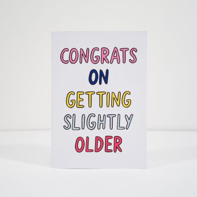Verjaardagscadeaus voor 18 - Slightly older wenskaart