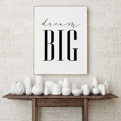 Exclusieve producten - Dream Big poster van MottosPrint