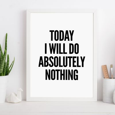 Posters - Will do nothing… poster van MottosPrint