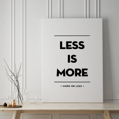 Exclusieve posters - Less Is More poster van MottosPrint