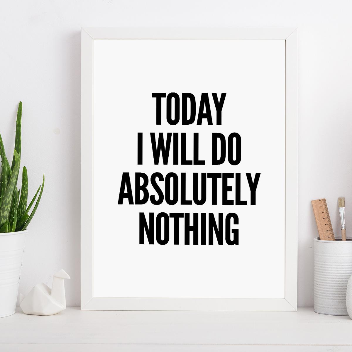 Will do nothing poster van MottosPrint