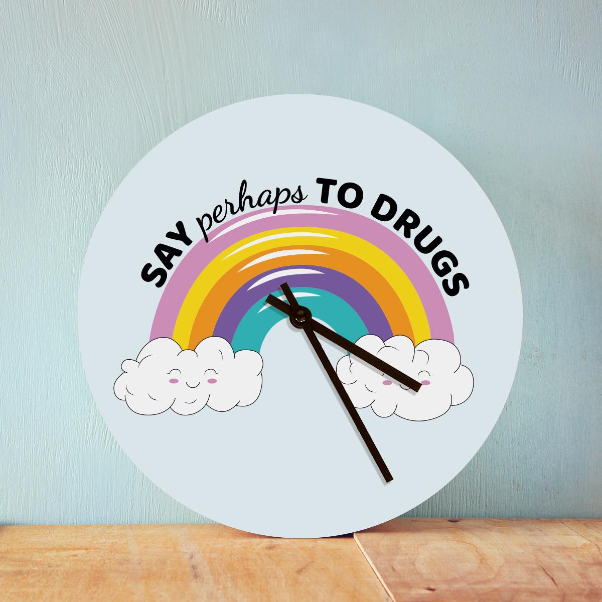 Say Perhaps To Drugs Klok